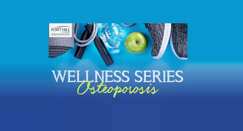 Register Now for Fort Hill Fitness Wellness Series Osteoporosis Oct. 23